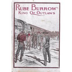 2 books: Rube Burrow, King of Outlaws, Clarence Ray, Regan Publishing Corp. Illust., soft cover; Sla