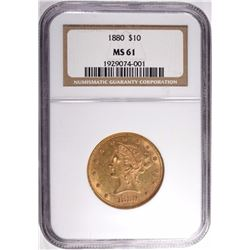 1880 $10 GOLD LIBERTY NGC MS 61