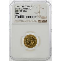 1961 CSA 1 Cent Goldine Coin Bashlow Restrike NGC MS67
