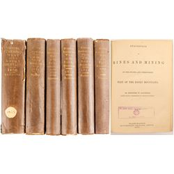7 Volumes of Mineral Resources West of the Rocky Mountains 1870-1876