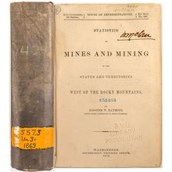 Statistics of Mines and Mining in the States and Territories West of the Rocky Mountains