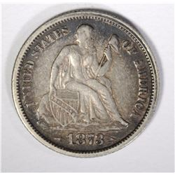 1873 SEATED LIBERTY DIME WITH ARROWS, XF