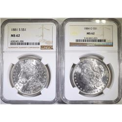 NGC GRADED MS-62 MORGAN DOLLARS: 1881-S & 1884-O