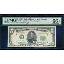 1950A $5 Chicago Federal Reserve Note PMG 66EPQ