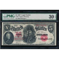 1907 $5 Legal Tender Note PMG 30EPQ