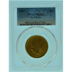 1907 PCGS MS62 No Motto $10 Gold Indian