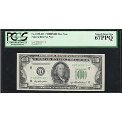 1950B $100 Federal Reserve STAR Note PCGS Superb Gem New 67PPQ