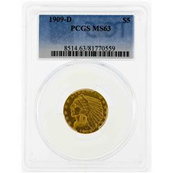 1909-D $5 Indian Head Half Eagle Gold Coin PCGS MS63