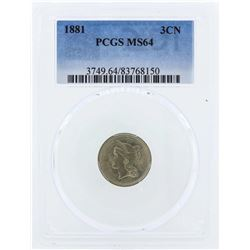 1881 Three Cent Nickel Piece Coin PCGS MS64