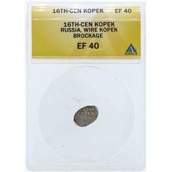 16th Century Russia Wire Kopek Brockage Coin ANACS EF40