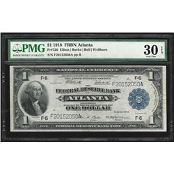 1918 $1 Federal Reserve Bank Note Atlanta PMG Very Fine 30EPQ