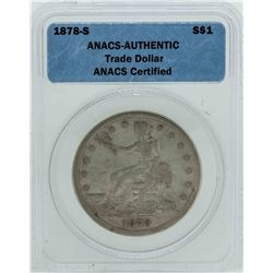 1878-S $1 Silver Trade Dollar Coin ANACS Authentic