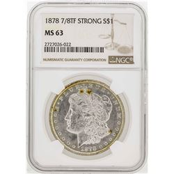 1878 7/8TF Strong $1 Morgan Silver Dollar Coin NGC MS63