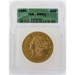 1896 $20 Liberty Head Double Eagle Gold Coin ICG MS61
