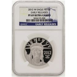 2012-W $100 American Eagle Early Release Platinum Coin NGC PF69