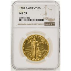 1987 $50 American Gold Eagle Coin NGC MS69