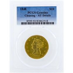 1848 $10 Liberty Head Eagle Gold Coin PCGS Genuine AU Details