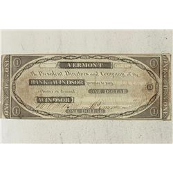 BANK OF WINDSOR, VERMONT 1800'S $1 OBSOLETE