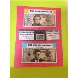 Famous Americans John Cash, John F Kennedy on one million dollar bank notes and historic Kennedy Sta
