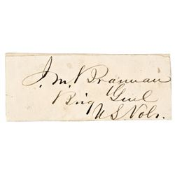 JOHN MILTON BRANNAN, Scarce Signature, Union Civil War General