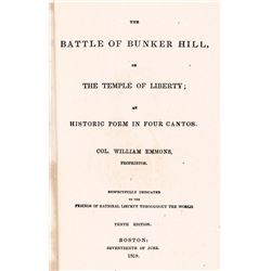 1859 Edition - Poem on the Battle of Bunker Hill - by Col. William Emmons