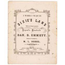 1860-Dated Civil War Era I WISH I WAS IN THE DIXIE'S LAND Sheet Music