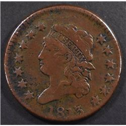 1813 CLASSIC HEAD LARGE CENT, FINE