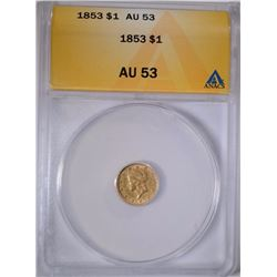 1853 $1 GOLD LIBERTY ANACS AU 53