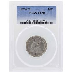 1876-CC Seated Liberty Quarter Coin PCGS VF30