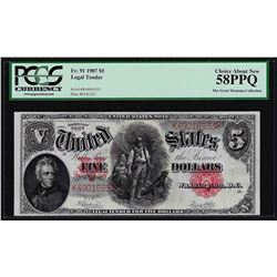1907 $5 Woodchopper Legal Tender Note PCGS Choice About New 58PPQ