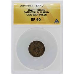 Civil War Patriotic Our Army Token ANACS XF40