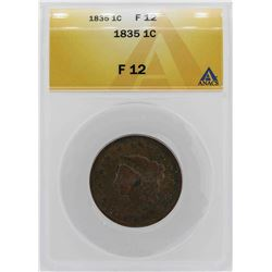 1835 Large Cent Coronet Head 1C Coin ANACS F12