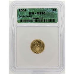 2004 $5 American Gold Eagle Coin ICG MS70
