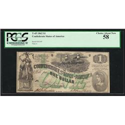 1862 $1 Confederate States of America Note T-45 PCGS Choice About New 58