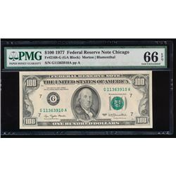 1977 $100 Chicago Federal Reserve Note PMG 66EPQ