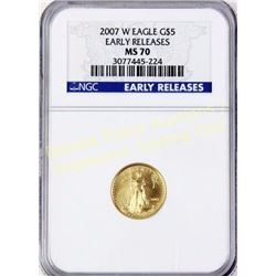 2007 W Eagle gold $5 Early Release MS 70 Est. 150-350