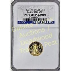 2007 W Eagle gold $5  Early Release PR 70 Ultra Cameo.  Est. 125-225