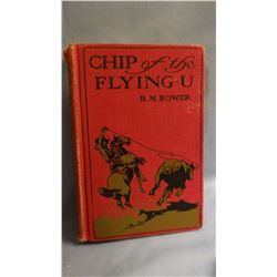 Bower, B. M., CHIP OF THE FLYING U, 1st, G/no DJ signed by author,  CMR illus, #90 Mt 100 best, 1904