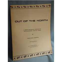 Linderman, Frank B, miscellaneous and OUT OF THE NORTH,     G/ wraps, Great Northern RR 1947