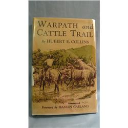 2 books: Collins, Hubert E. WARPATH AND CATTLE TRAIL, 1st, G/G  Wm Morrow 1928; and Donovan, Roberta