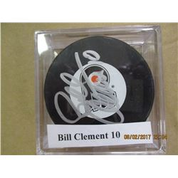 Bill Clement 10 autograhed hockey puck