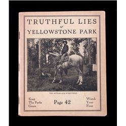 Truthful Lies of Yellowstone Park 1923