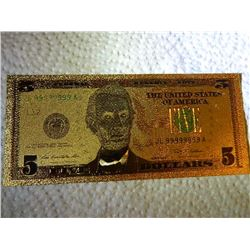 GOLD FOIL BILL - 24K SOLID GOLD - USA $5 - not legal tender