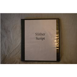 SLITHER ORIGINAL PRODUCTION SCRIPT WITH NOTES ON NEARLY EVERY PAGE