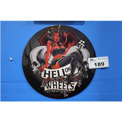 HELL ON WHEELS TIN SIGN