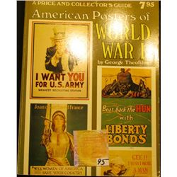 "Book ""American Posters of World War I A Price and Collector's Guide"", by George Theofiles, 252 pgs."