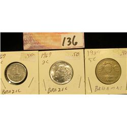 1969 Cent & Two Cent from Brazil & 1984 Five Cent from the Bahamas Islands, AU-Unc.