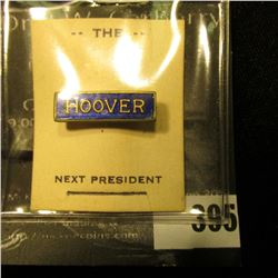 """Hoover"" Pin-back Black Enamel with gold lettering, bar type pin with original paper ""The Next Presi"