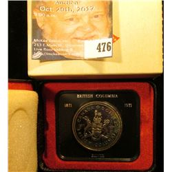 1871-1971 British Columbia encased .500 Fine Silver Dollar in original box of issue. Prooflike.