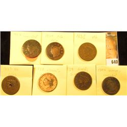 (7) U.S. Large Cents 1826-1840 with Various wear and damages.